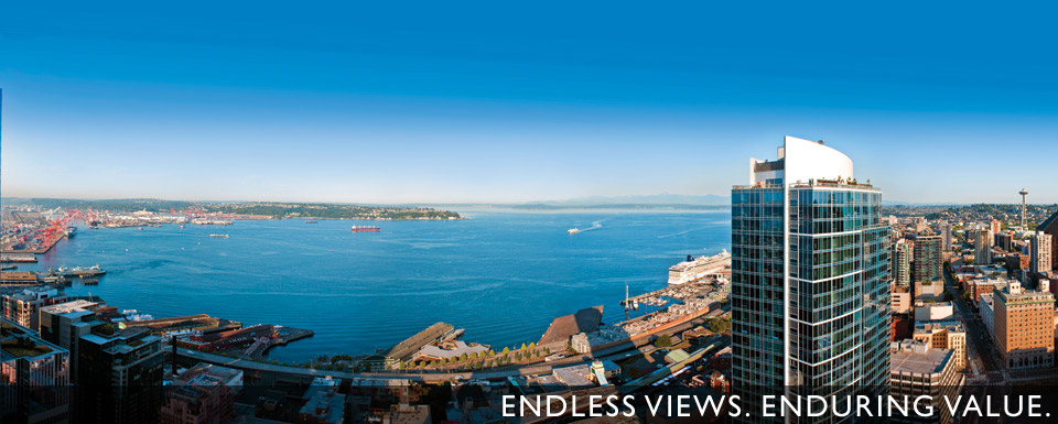 Endless Views. Enduring Value. Luxury conominiums in Downtown Seattle
