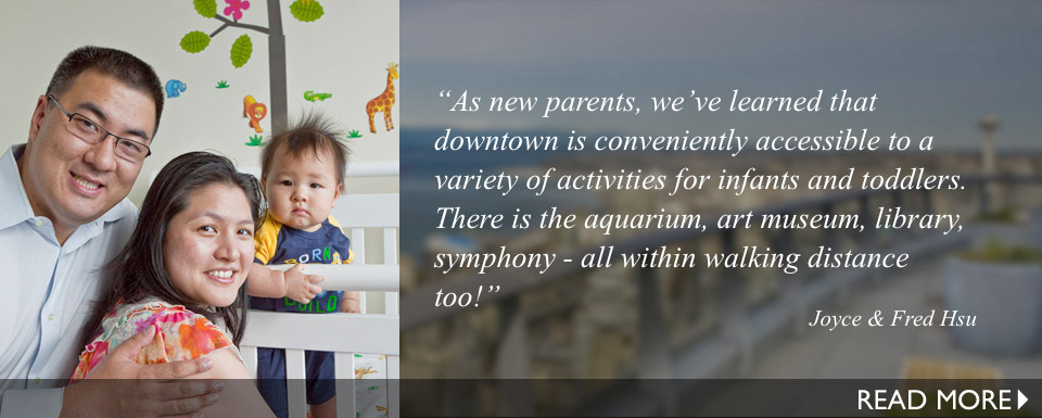 As new parents, we've learned that downtown is conveniently accessible to a variety of activities for infants and toddlers. There is the aquarium, art museum, library, symphony - all within walking distance too!